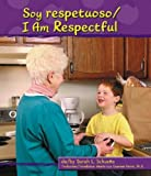 img - for Soy Respetuoso/I Am Respectful (Pebble Bilingual Books) (Spanish Edition) book / textbook / text book
