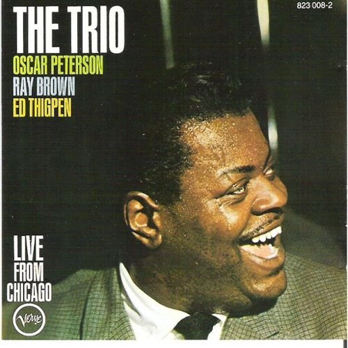 Oscar Peterson - The Trio Live From Chicago - Zortam Music