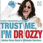 Trust Me, I'm Dr Ozzy | [Ozzy Osbourne]