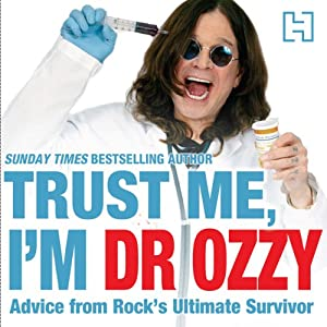 Trust Me, I'm Dr Ozzy Audiobook