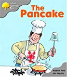 Oxford Reading Tree: Stage 1: First Words: the Pancake