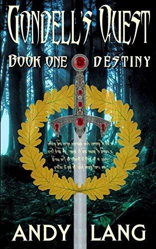 Gondell's Quest - Destiny: Volume 1