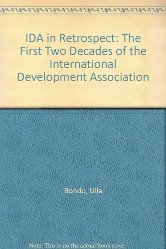 international-development-association-in-retrospect-the-first-two-decades-of-the-international-devel