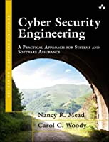 Cyber Security Engineering: A Practical Approach for Systems and Software Assurance ebook download