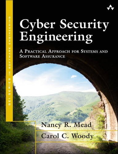 cyber-security-engineering-a-practical-approach-for-systems-and-software-assurance