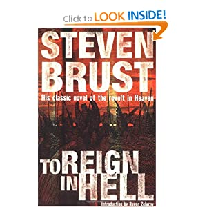 To Reign in Hell: A Novel by Steven Brust and Roger Zelazny