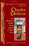 Selected Illustrated Works of Charles Dickens (Wordsworth Library Collection)