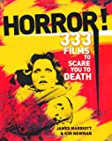 James Marriott Horror!: 333 Films to Scare you to Death