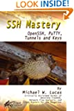 SSH Mastery: OpenSSH, PuTTY, Tunnels and Keys