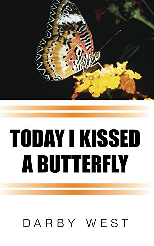 Today I Kissed A Butterfly