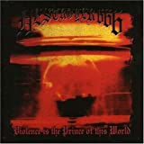 Violence Is the Prince of This World by Destroyer 666 [Music CD]
