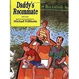 Daddy's Roommate (Alyson Wonderland) ~ Michael Willhoite