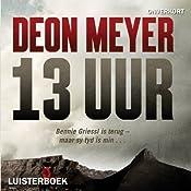 13 Uur | [Deon Meyer]