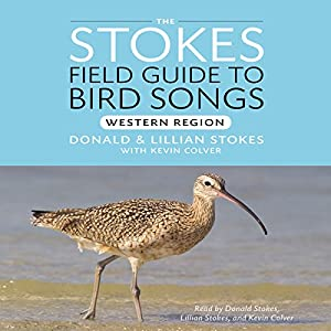 The Stokes Field Guide to Bird Songs: Eastern and Western Box Set Audiobook