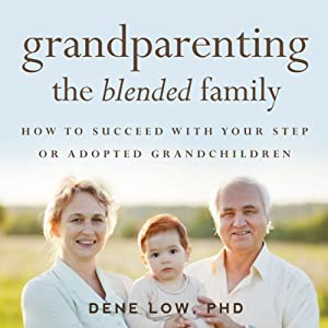 Grandparenting the Blended Family Audiobook