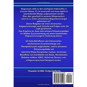 Magnesiummangel erkennen und therapieren: Chronische und schwere Erkrankungsbilder in der orthomolek