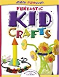 Funtastic Kid Crafts (God Prints) (0781438381) by Parsons, Susan