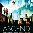 Ascend: Forging a Path to Your Truer Self Hörbuch von William D. Anton PhD Gesprochen von: James Silvera