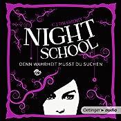 Denn Wahrheit musst du suchen (Night School 3) | C. J. Daugherty