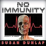 No Immunity: A Kiernan O'Shaughnessy Mystery | Susan Dunlap
