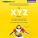 The XYZ Factor: The DoSomething.org Guide to Creating a Culture of Impact | Nancy Lublin,Alyssa Ruderman