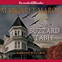The Buzzard Table (       UNABRIDGED) by Margaret Maron Narrated by C. J. Critt