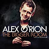 echange, troc Alex O Rion - The Bigger Room
