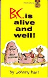 B. C. Is Alive and Well (Coronet Books) (0340187808) by JOHNNY HART