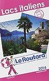 Le Routard Lacs italiens 2014