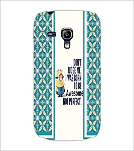 PrintDhaba Quote D-2788 Back Case Cover for SAMSUNG GALAXY S3 MINI (Multi-Coloured)