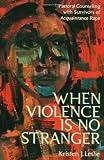 When Violence Is No Stranger