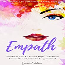 Empath: The Complete Survival Guide for the Empath Audiobook by Jane Aniston Narrated by Michelle Bourque