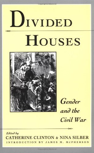 By Catherine Clinton - Divided Houses: Gender and the Civil War: 1st (first) Edition (Divided Houses Clinton compare prices)