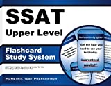 SSAT Upper Level Flashcard Study System: SSAT Test Practice Questions and Review for the Secondary School Admission Test (Cards)