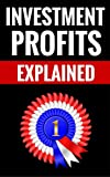 img - for Investment Profits Explained - A Guide To Smart Investing book / textbook / text book