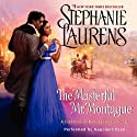 The Masterful Mr. Montague: Casebook of Barnaby Adair, Book 2 Audiobook by Stephanie Laurens Narrated by Napoleon Ryan