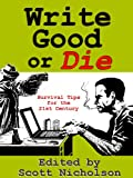 Write Good or Die (English Edition)
