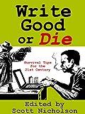 Write Good or Die (English Edition)