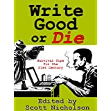 Write Good or Die ~ Scott Nicholson