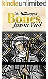 Saint Milburga's Bones (A Stephen Attebrook mystery Book 5) (English Edition)