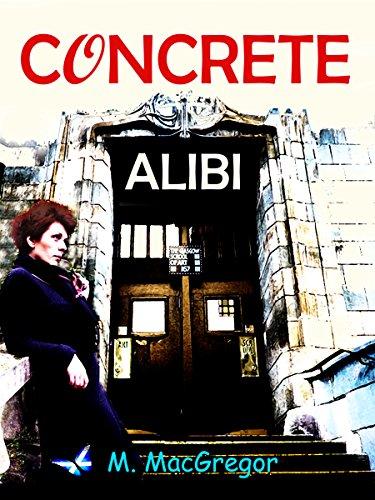concrete-alibi-set-in-glasgow-a-scottish-murder-mystery-english-edition