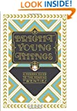 Bright Young Things: A Modern Guide to the Roaring Twenties