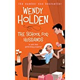 The School for Husbandsby Wendy Holden