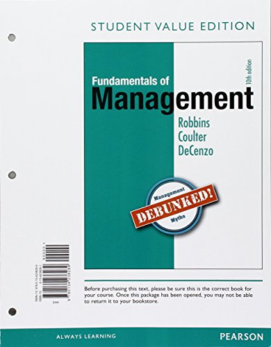Fundamentals of Management: Essential Concepts and Applications, Student Value Edition (10th Edition)