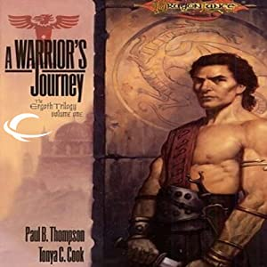 A Warrior's Journey: Dragonlance: Ergoth Trilogy, Book 1 | [Paul B. Thompson]