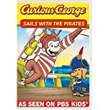 Curious George: Sails With The Pirates and Other Curious Capers! – Just $5.00!