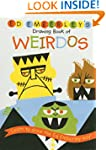 Ed Emberley's Drawing Book of Weirdos...