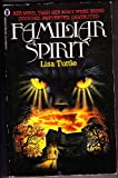 Familiar Spirit (0450055728) by Tuttle, Lisa