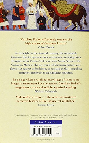 Osman'S Dream: The Story of the Ottoman Empire 1300-1923
