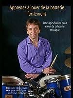 Apprenez � jouer de la batterie facilement (Learn Drum Books t. 3)